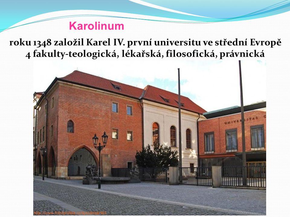 Karolinum roku 1348 založil Karel IV.