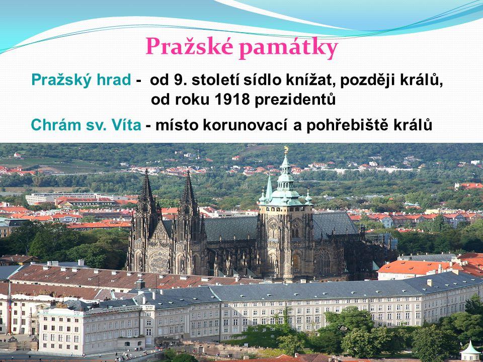 Pražské památky Pražský hrad - od 9.