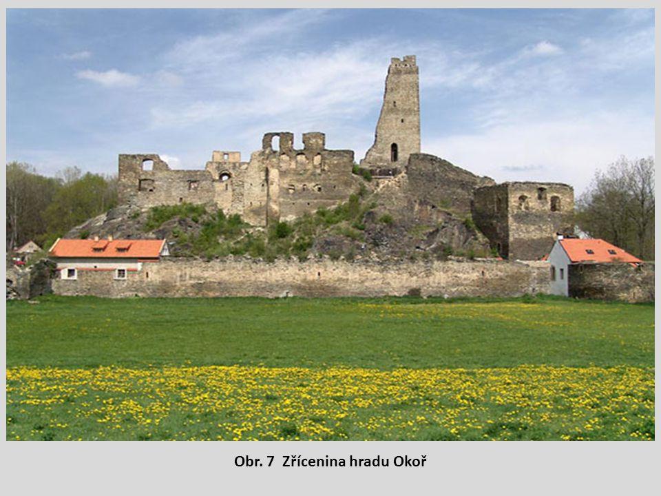 Obr. 7 Zřícenina hradu Okoř