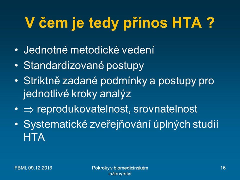 V čem je tedy přínos HTA .