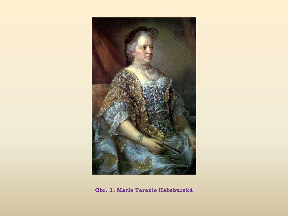 Marie Terezie Život a vláda panovníka (1740 – 1780)  1775 povstání sedláků u Chlumce nad Cidlinou; následně Marie vydala robotní patent  1776 zrušeno právo útrpné  1778 – 1779 válka o dědictví bavorské – Rakousku zůstala bavorská innská čtvrť  1780 postaveny pevnosti Terezín a Josefov  u M.