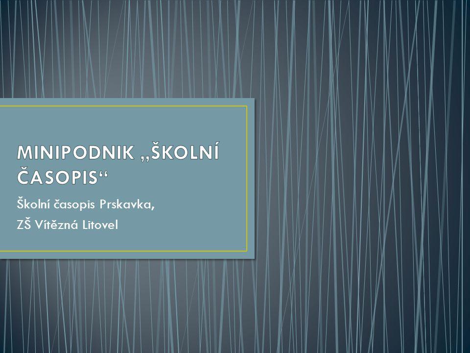 Školní časopis Prskavka, ZŠ Vítězná Litovel
