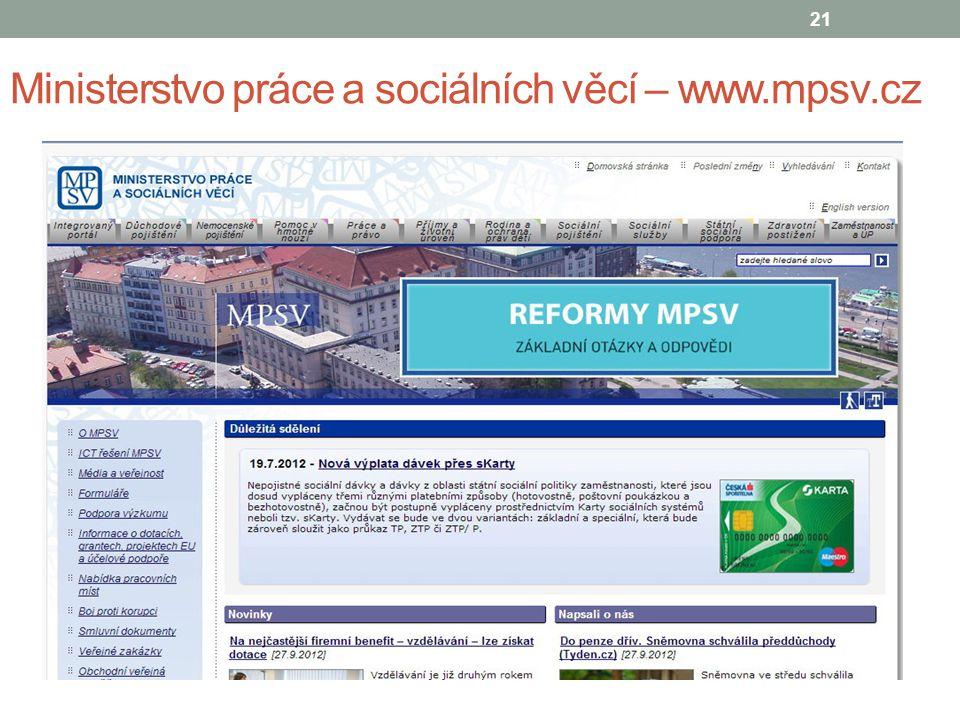 Ministerstvo práce a sociálních věcí – www.mpsv.cz 21
