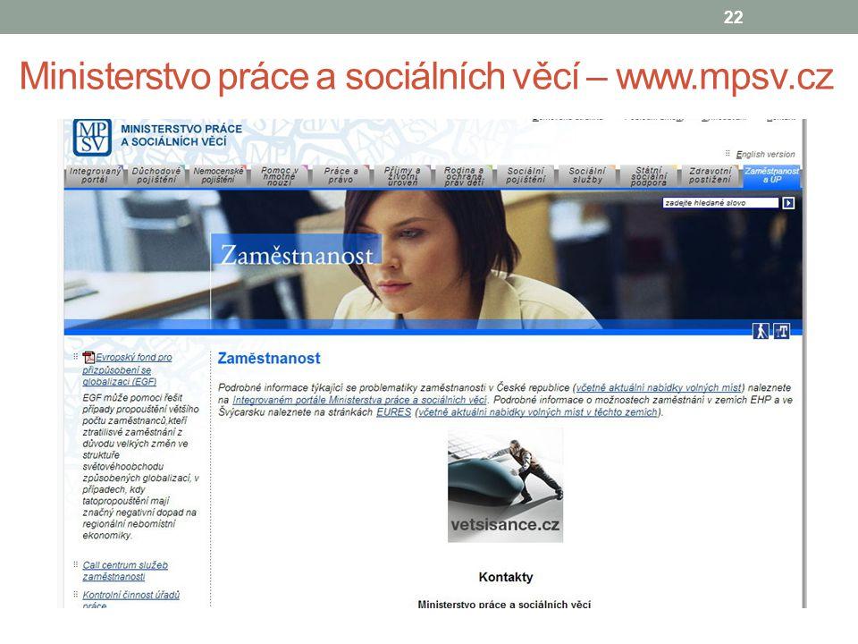 Ministerstvo práce a sociálních věcí – www.mpsv.cz 22