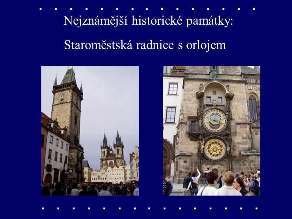Nejznámější historické památky: Staroměstské náměstí