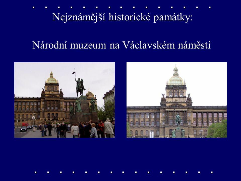 Nejznámější historické památky: Václavské náměstí