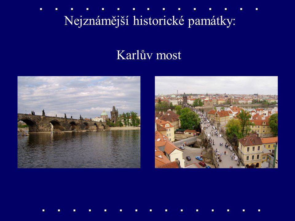 Nejznámější historické památky: chrám svatého Víta na Pražském hradě