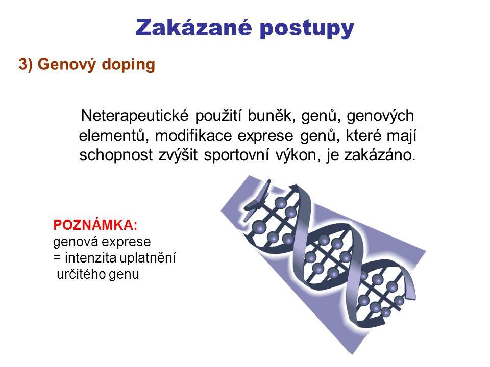 Specifické látky Zakázané látky, kterou jsou (například v lécích), či běžně dostupné Při zjištění mírnější postih.