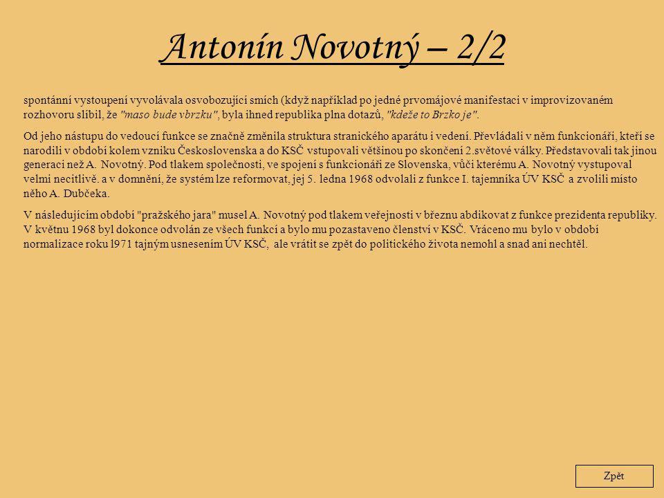 Antonín Novotný – 2/2 Zpět spontánní vystoupení vyvolávala osvobozující smích (když například po jedné prvomájové manifestaci v improvizovaném rozhovo