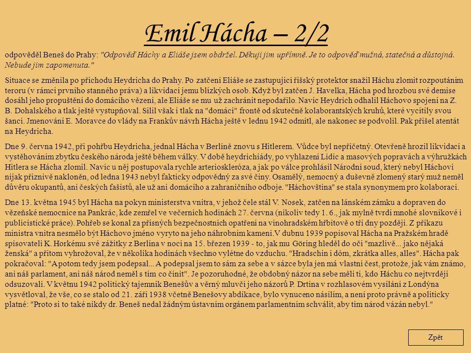 Emil Hácha – 2/2 Zpět odpověděl Beneš do Prahy: