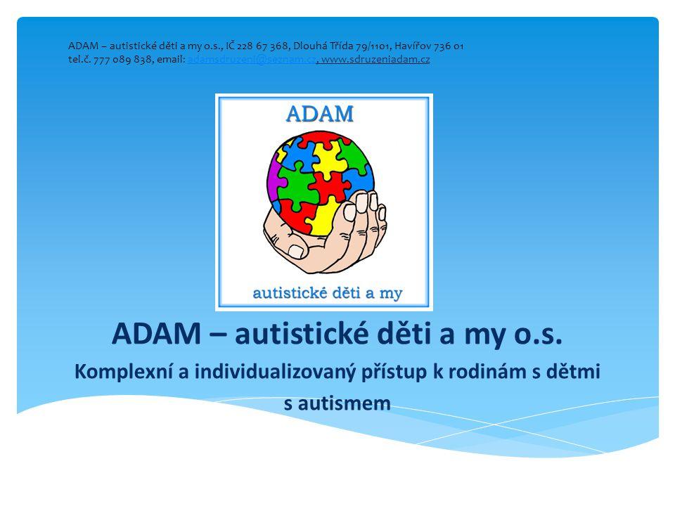 ADAM – autistické děti a my o.s.
