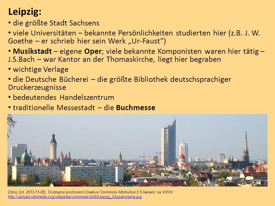 """Leipzig: die größte Stadt Sachsens viele Universitäten – bekannte Persönlichkeiten studierten hier (z.B. J. W. Goethe – er schrieb hier sein Werk """"Ur-"""