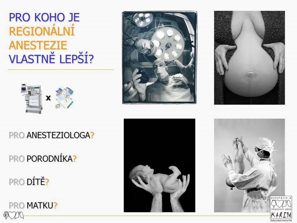 MATEŘSKÁ MORTALITA v souvislosti s ANESTEZIÍ 50.- 80.létaaž 13% celkové mateřské mortality, 3.