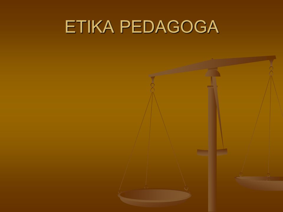 Etické aspekty v práci učitele (edukátora) Etické aspekty v práci učitele (edukátora) 1.Vztah mezi způsobilostí k povolání a étosem povolání 1.Vztah mezi způsobilostí k povolání a étosem povolání Co rozumíme pod pojmem morálka povolání.