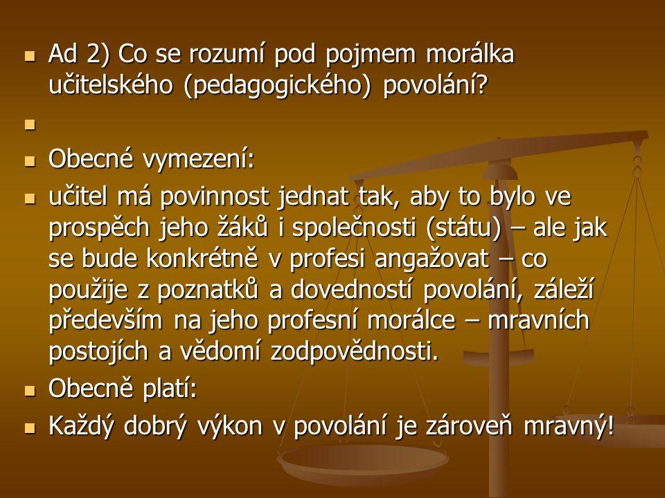 Podle Radka Sárköziho, místopředsedy Společnosti středoškolských pedagogů, by k zmíněným ustanovením bylo vhodné ještě doplnit několik následujících bodů.