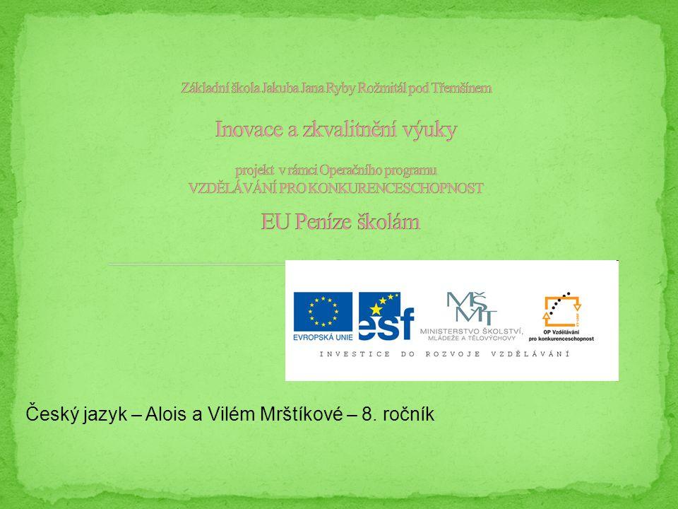 Český jazyk – Alois a Vilém Mrštíkové – 8. ročník