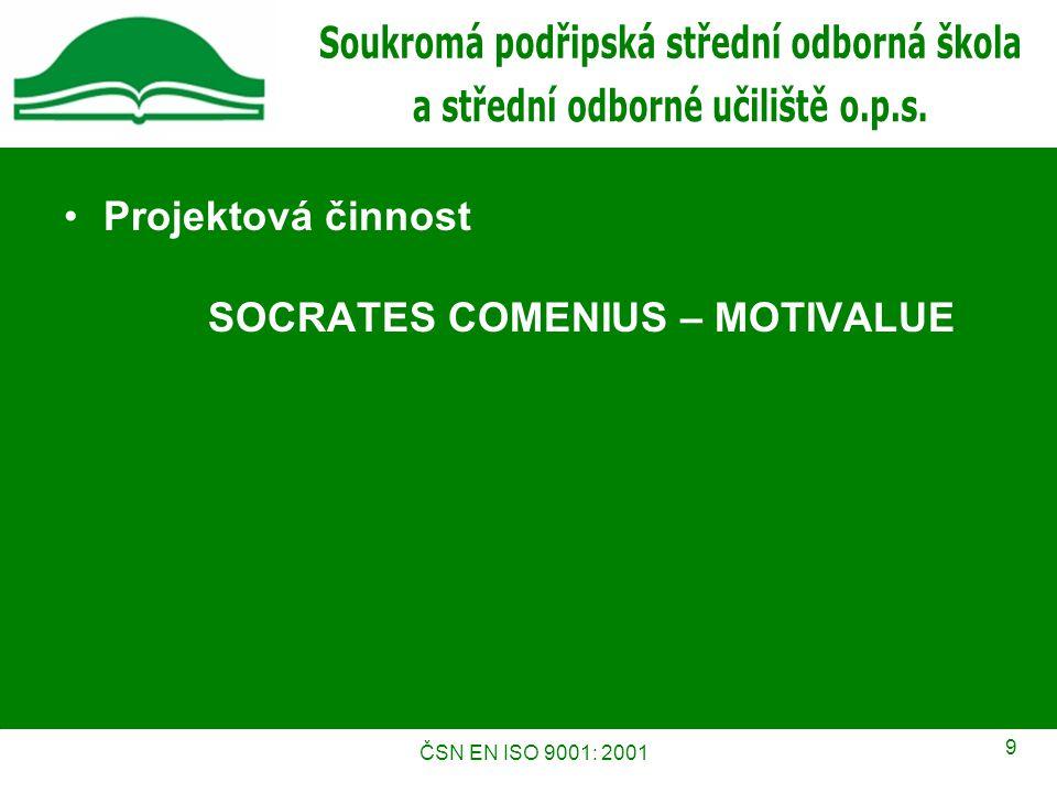 ČSN EN ISO 9001: 2001 10 Kontakty Adresa Soukromá podřipská střední odborná škola a střední odborné učiliště o.p.s.