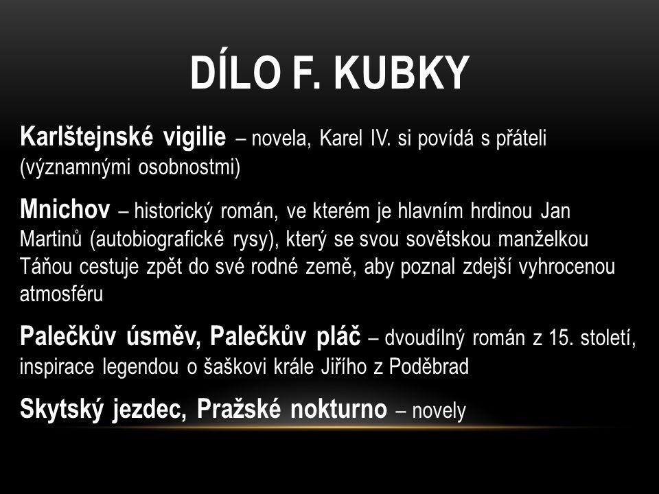 FRANTIŠEK KOŽÍK (1909 – 1997) -spisovatel a esperantista, autor historických a biografických románů -narodil se v Uherském Brodě v rodině soudce -vystudoval práva, zároveň absolvoval na konzervatoři obor režie a dramaturgie -jako právník působil jen krátce, v letech 1933 – 1940 byl rozhlasovým režisérem programu Verda Stacio v Brně (vysílalo v esperantu), od r.