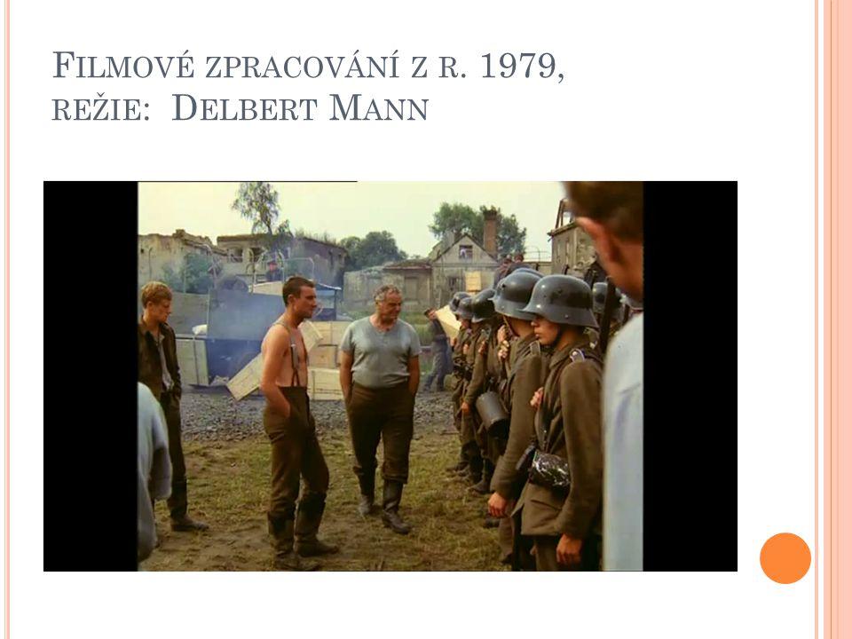 F ILMOVÉ ZPRACOVÁNÍ Z R. 1979, REŽIE : D ELBERT M ANN