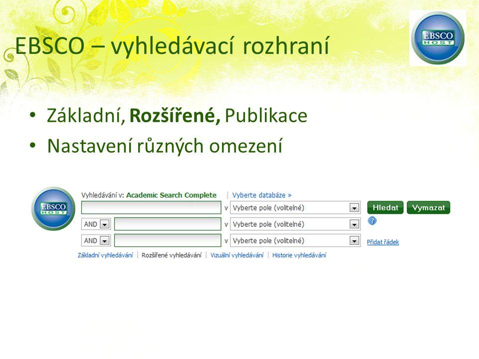 Základní, Rozšířené, Publikace Nastavení různých omezení EBSCO – vyhledávací rozhraní