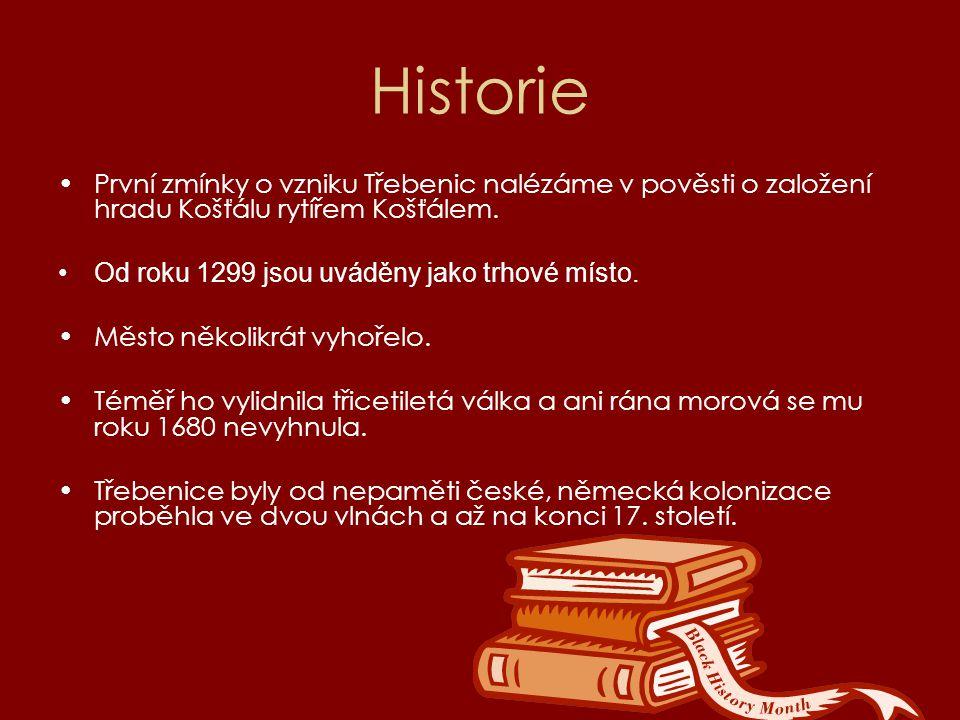 Historie První zmínky o vzniku Třebenic nalézáme v pověsti o založení hradu Košťálu rytířem Košťálem. Od roku 1299 jsou uváděny jako trhové místo. Měs