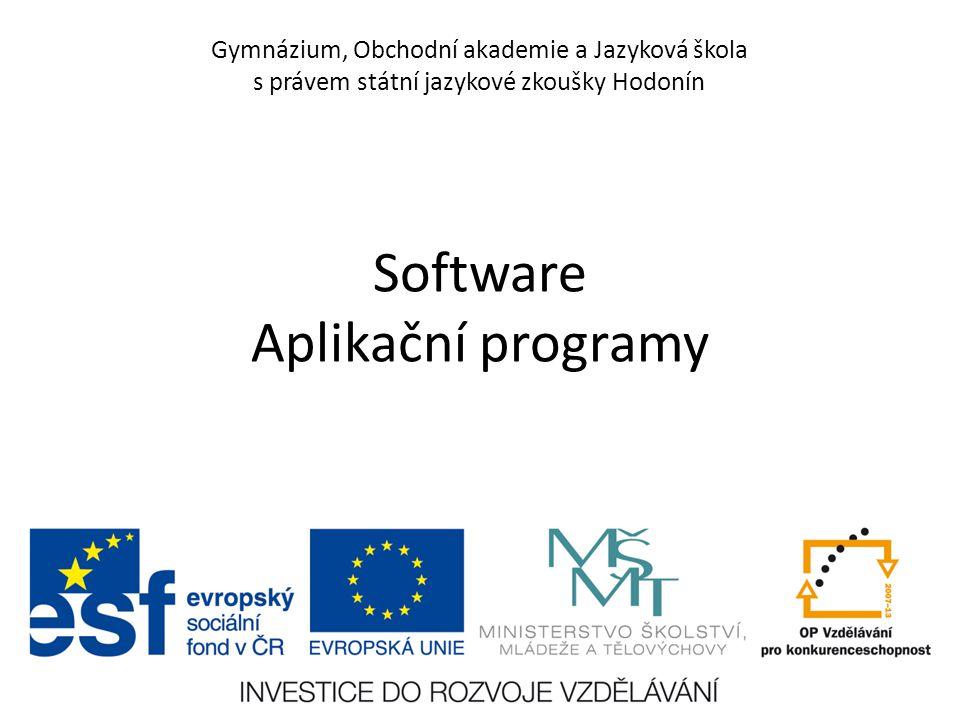 Gymnázium, Obchodní akademie a Jazyková škola s právem státní jazykové zkoušky Hodonín Software Aplikační programy