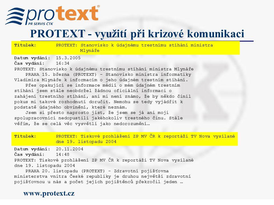 www.protext.cz PROTEXT - využití při krizové komunikaci Datum vydání: 15.10.2004 Čas vydání: 10:09 PROTEXT: DŮLEŽITÉ.