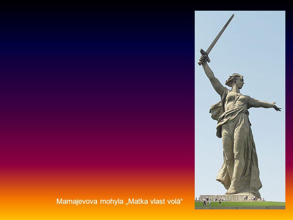 """Mamajevova mohyla """"Matka vlast volá"""