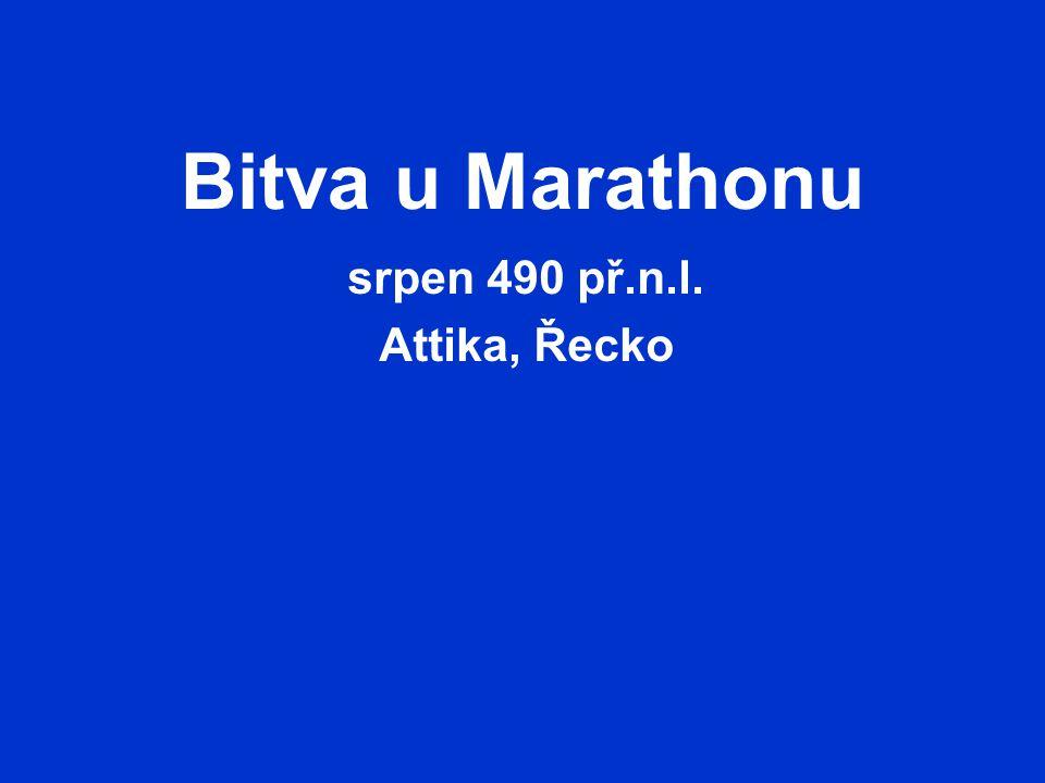 Bitva u Marathonu srpen 490 př.n.l. Attika, Řecko
