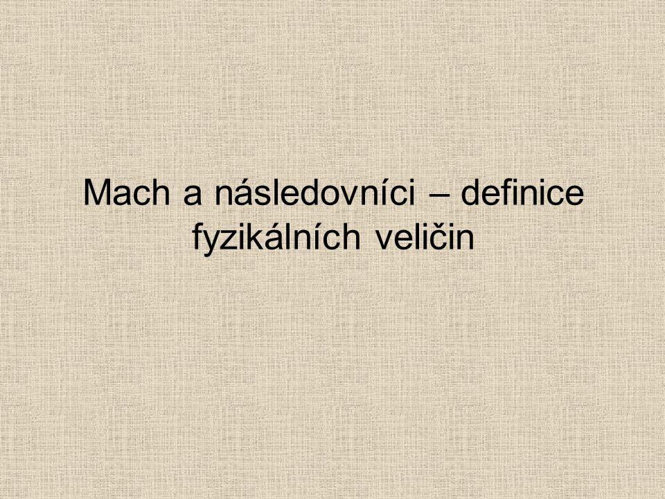 Mach a následovníci – definice fyzikálních veličin