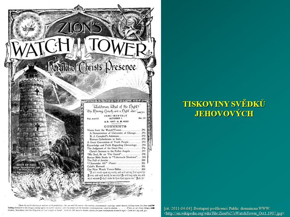 TISKOVINY SVĚDKŮ JEHOVOVÝCH [cit. 2011-04-04]. Dostupný pod licencí Public domain na WWW:. http://en.wikipedia.org/wiki/File:Zion%27sWatchTower_Oct1,1