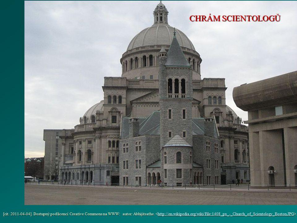 [cit. 2011-04-04]. Dostupný pod licencí Creative Commons na WWW: autor: Abhijitsathe.. http://en.wikipedia.org/wiki/File:1408_px_-_Church_of_Scientolo
