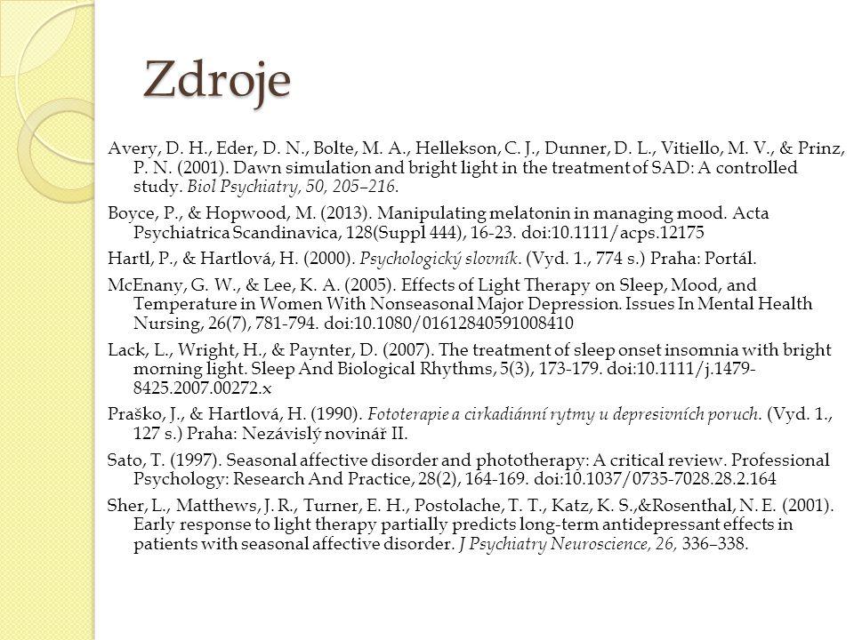 Zdroje Avery, D. H., Eder, D. N., Bolte, M. A., Hellekson, C. J., Dunner, D. L., Vitiello, M. V., & Prinz, P. N. (2001). Dawn simulation and bright li