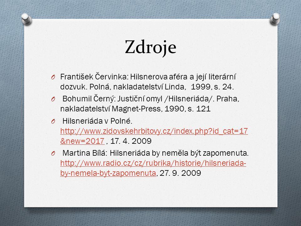 Zdroje O František Červinka: Hilsnerova aféra a její literární dozvuk.