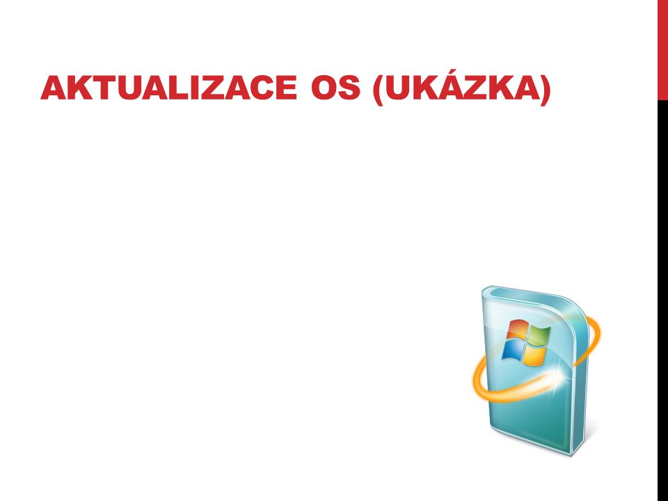 AKTUALIZACE OS (UKÁZKA)