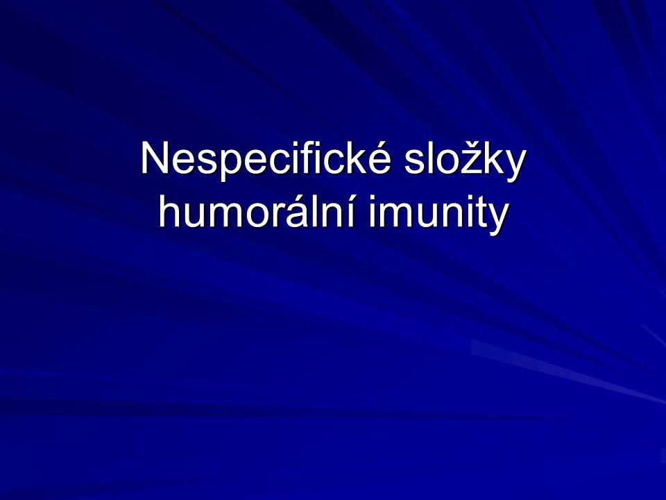 Nespecifické složky humorální imunity
