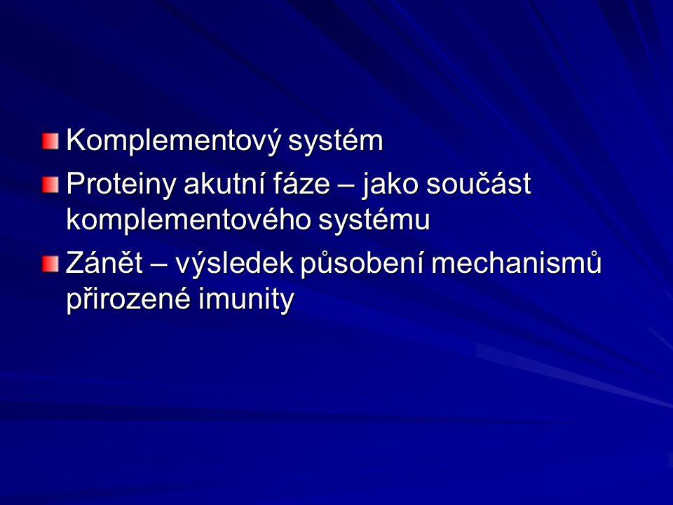 Zánět Souhrn dějů (fyziologických reakcí), které vedou k ochraně organismu proti infekci, k lokalizaci infektu, k následnému zhojení Vyvoláván –Mikroorganismy –Poraněním-chemické+fyzikální vlivy –Odumírající tkání