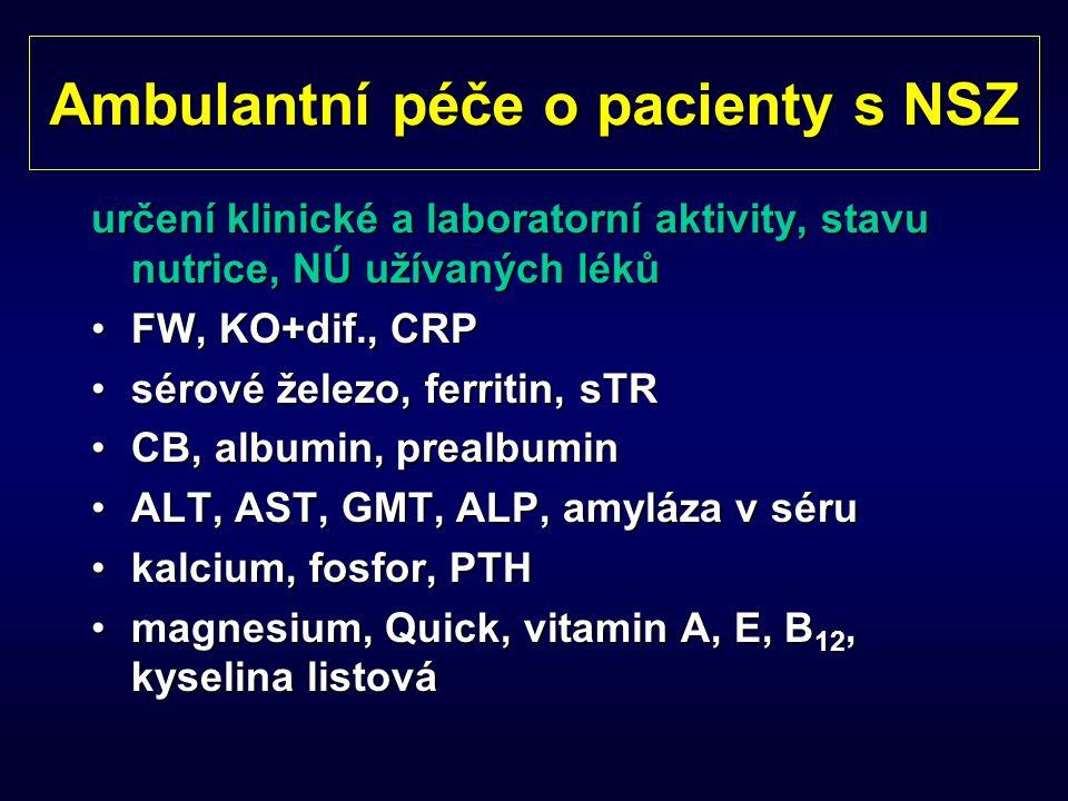 Ambulantní péče o pacienty s NSZ určení klinické a laboratorní aktivity, stavu nutrice, NÚ užívaných léků FW, KO+dif., CRPFW, KO+dif., CRP sérové žele