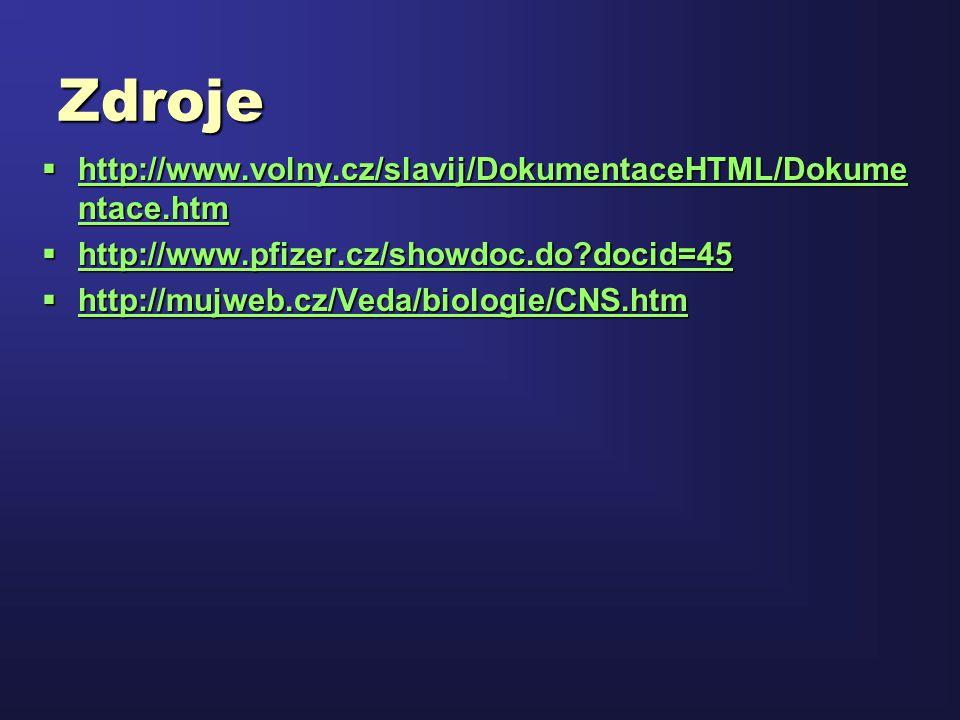 Zdroje  http://www.volny.cz/slavij/DokumentaceHTML/Dokume ntace.htm http://www.volny.cz/slavij/DokumentaceHTML/Dokume ntace.htm http://www.volny.cz/s