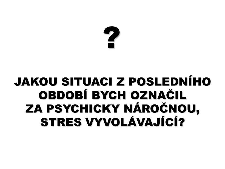 STRESOVÁ ODPOVĚĎ FÁZEREAKCESYMPTOMY 1.