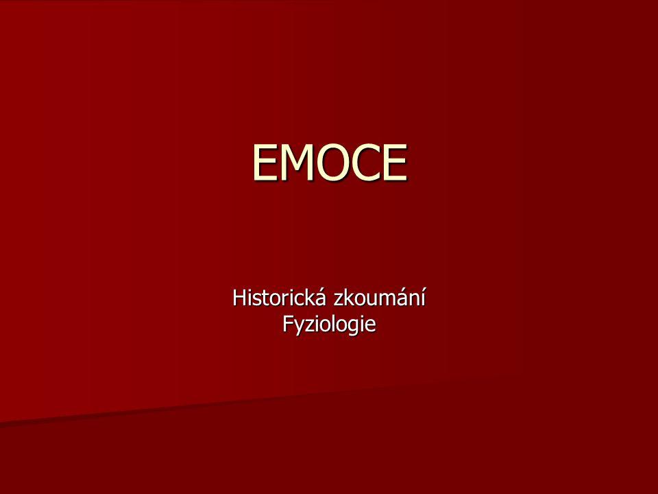EMOCE Historická zkoumání Fyziologie