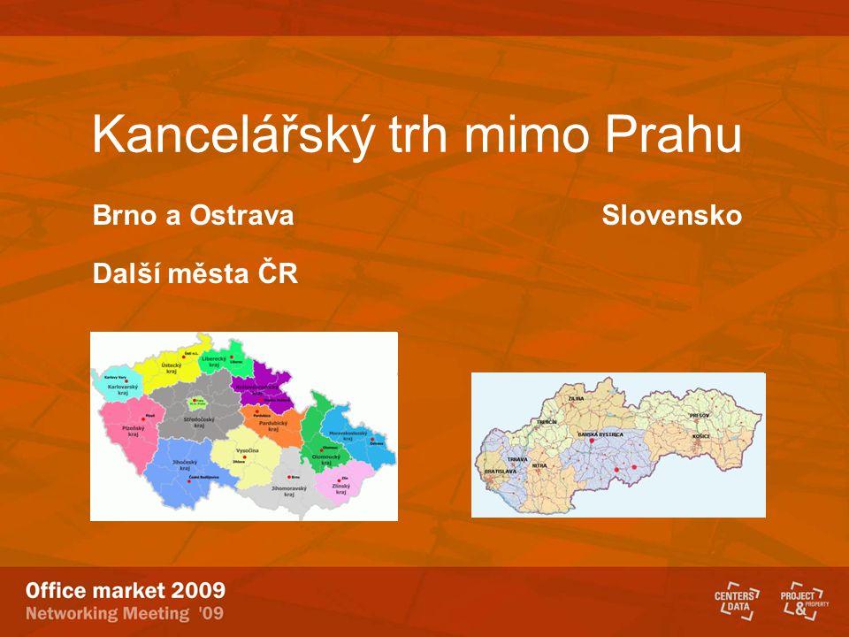 Kancelářský trh mimo Prahu Brno a Ostrava Slovensko Další města ČR