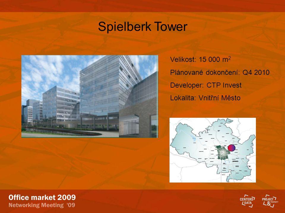 Spielberk Tower Velikost: 15 000 m 2 Plánované dokončení: Q4 2010 Developer: CTP Invest Lokalita: Vnitřní Město