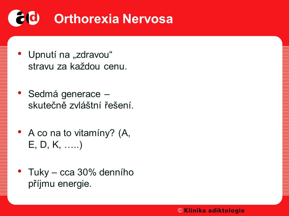 "Orthorexia Nervosa Upnutí na ""zdravou stravu za každou cenu."