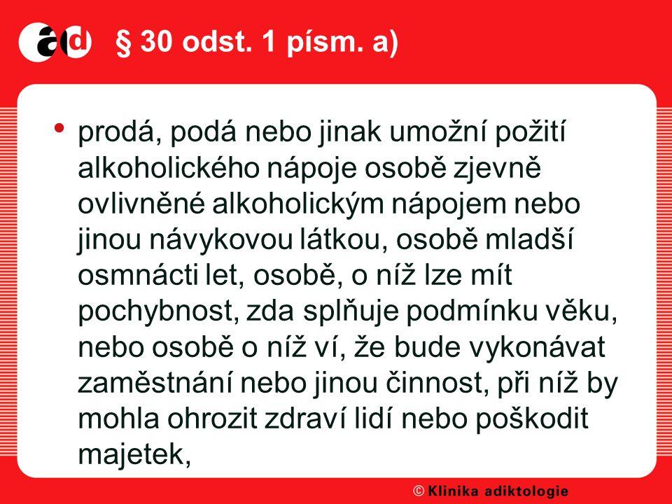 § 30 odst.1 písm.