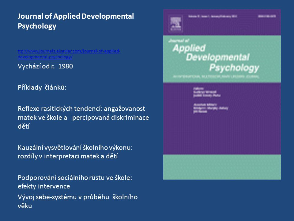 Journal of Applied Developmental Psychology Vychází od r.