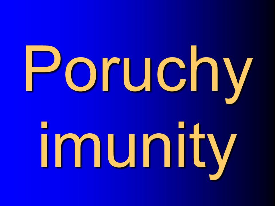 Poruchy imunity