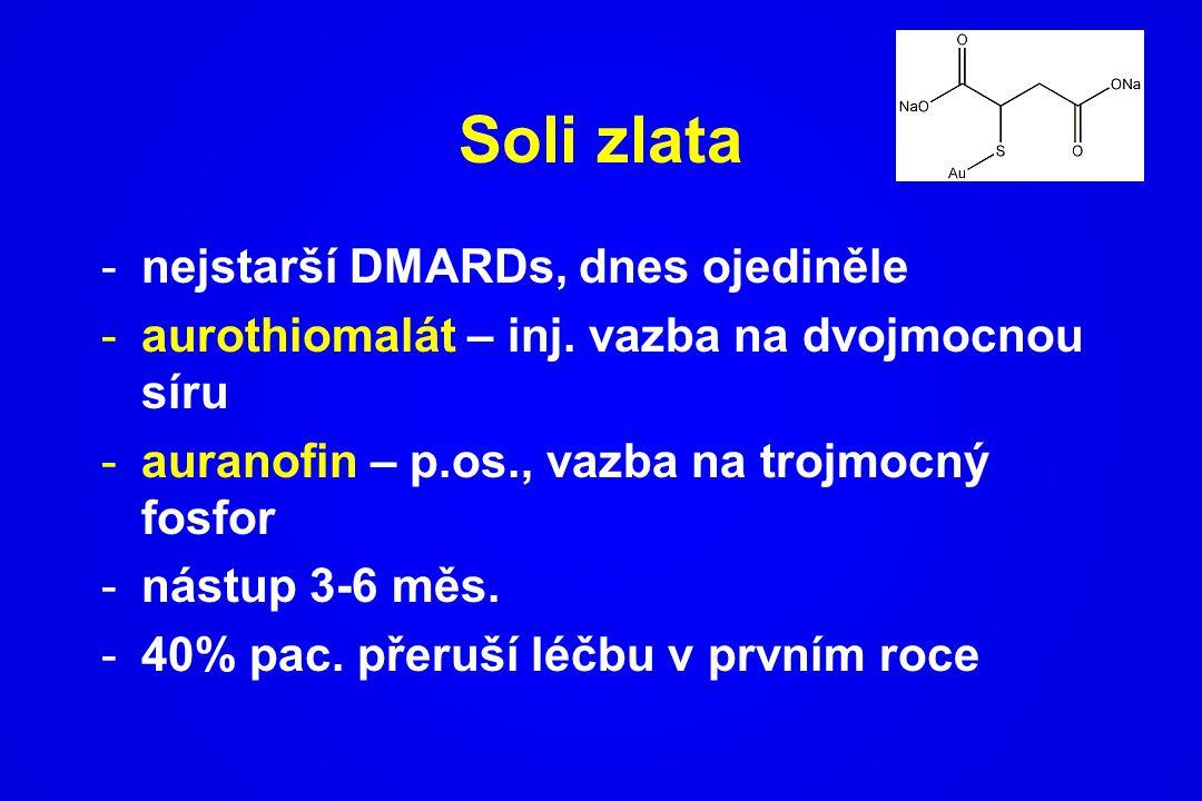 Soli zlata -nejstarší DMARDs, dnes ojediněle -aurothiomalát – inj. vazba na dvojmocnou síru -auranofin – p.os., vazba na trojmocný fosfor -nástup 3-6
