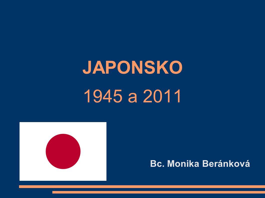 JAPONSKO – úvodní vhled Japonsko je císařský ostrovní stát ve východní Asii - japonsky: Nihonkoku → 日 (ni, slunce) 本 (hon, původ) 国 (koku, země) Tvořen ostrovy Hokkaidó, Honšú (největší ostrov), Šikoku, a Kjúšú 47 prefektur Hlavní město je Tokyo, má 8,2 milionů obyvatel, včetně předměstí až cca 12 milionů Náboženství: šintoismus a buddhismus Japonská ekonomika je třetí největší na světě a dá se označit za asijskou ekonomickou velmoc