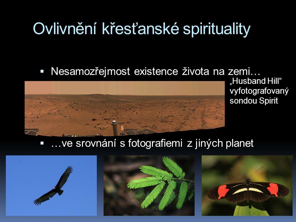 """Ovlivnění křesťanské spirituality  Nesamozřejmost existence života na zemi…  …ve srovnání s fotografiemi z jiných planet """" Husband Hill vyfotografovaný sondou Spirit"""